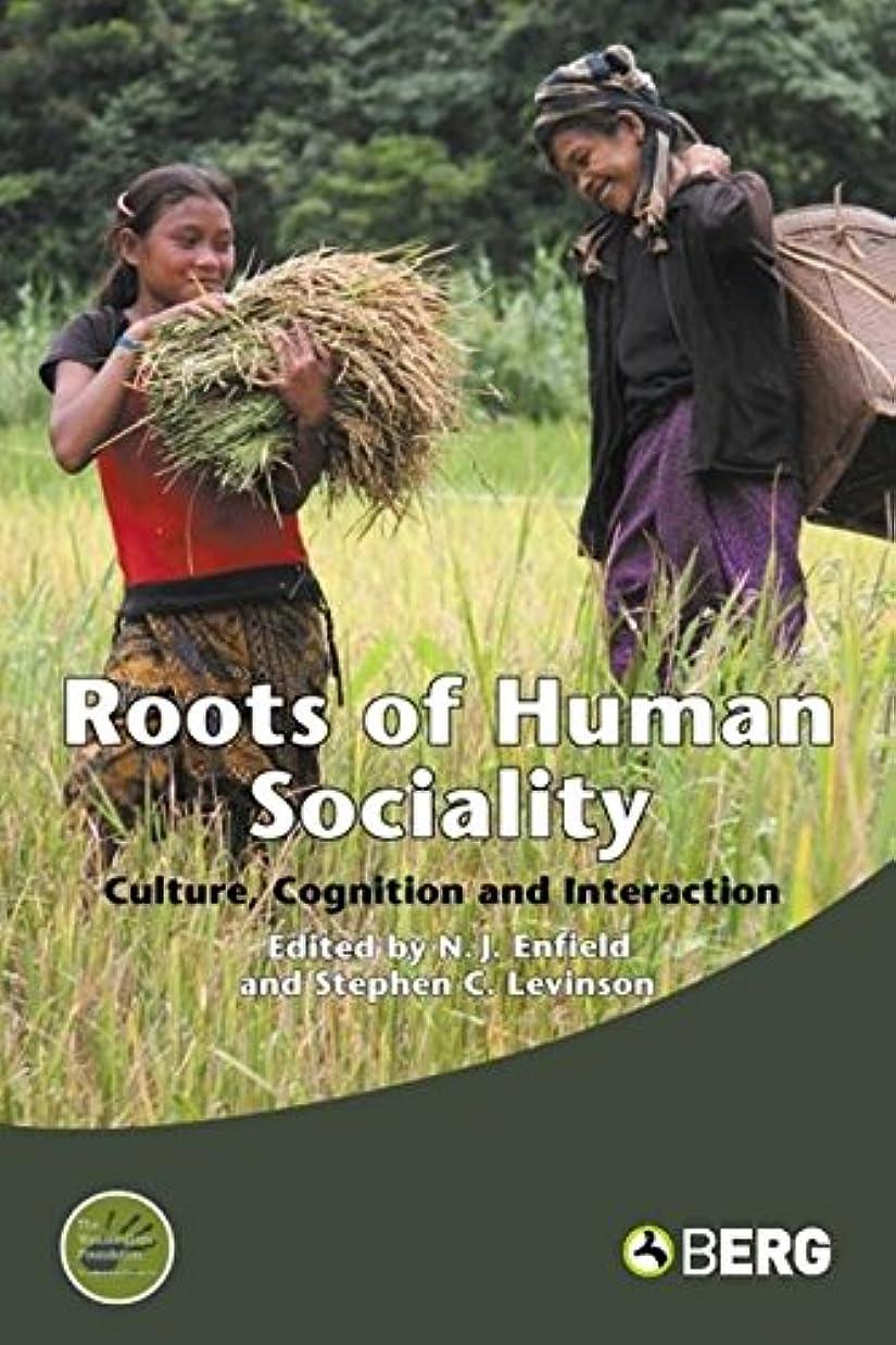 等価一定食器棚Roots of Human Sociality: Culture, Cognition and Interaction (Wenner-Gren International Symposium)