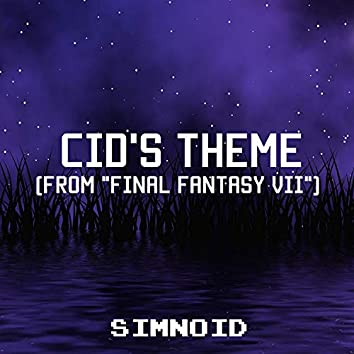 """Cid's Theme (From """"Final Fantasy VII"""")"""