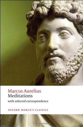 Meditations: with selected correspondence (Oxford World's Classics) by Marcus Aurelius (15-Sep-2011) Paperback