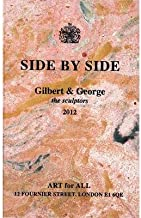 Gilbert & George: Side by Side (Hardback) - Common