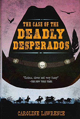 P.K. Pinkerton and the Case of the Deadly Desperados