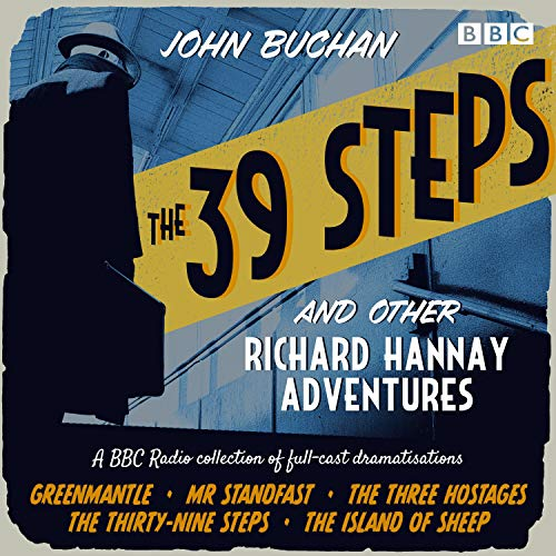 The 39 Steps and Other Richard Hannay Adventures cover art