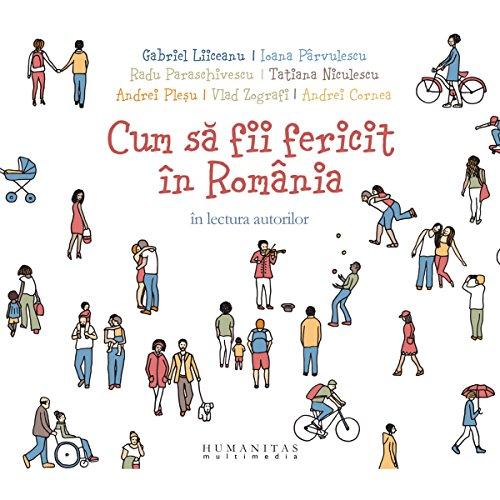 Cum să fii fericit în România audiobook cover art