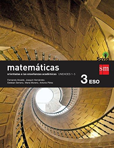 Matemáticas orientadas a las enseñanzas académicas. 3 ESO. Savia. Trimestres - Pack...
