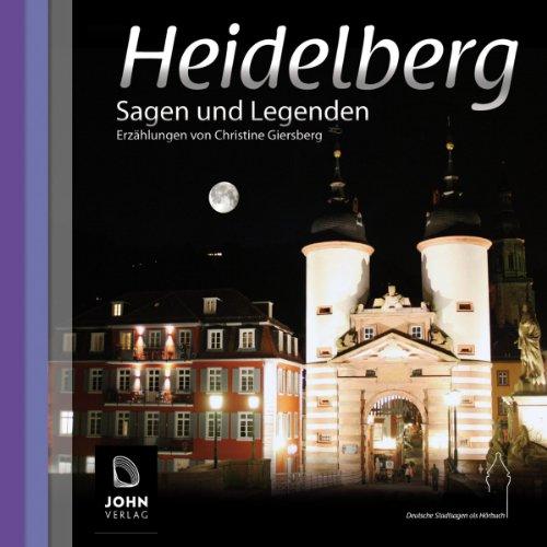 Heidelberg: Sagen und Legenden Titelbild