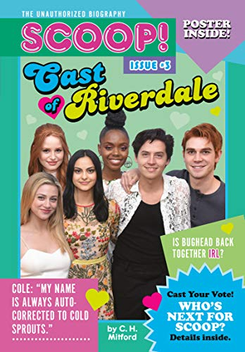 Cast of Riverdale: Issue #3 (Scoop! The Unauthorized Biography)