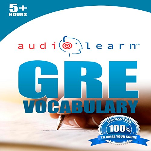 GRE Vocabulary AudioLearn: AudioLearn Test Prep Series cover art