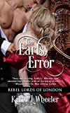 The Earl's Error: Rebel Lords of London (English Edition)