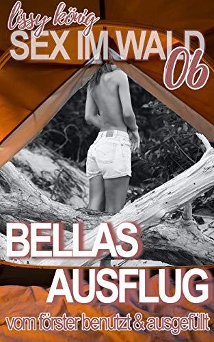 Bellas geiler Ausflug: Vor ihrem Freund vom Förster benutzt und ausgefüllt (Sex im Wald 6)