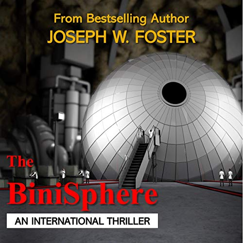 The BiniSphere Audiobook By Joseph W. Foster cover art