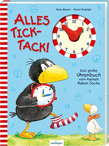 Der kleine Rabe Socke: Alles Tick-Tack! Das große Uhrenbuch vom kleinen Raben Socke