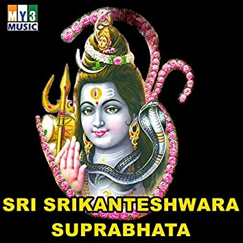 Sri Srikanteshwara Suprabhata