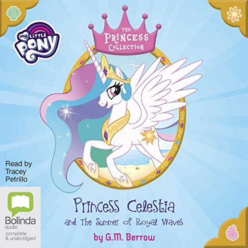 Princess Celestia and the Summer of Royal Waves audiobook cover art