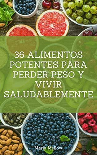 36 alimentos potentes. 🔥