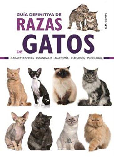 Guía Definitiva de Razas de Gatos (Guías de Mascotas)