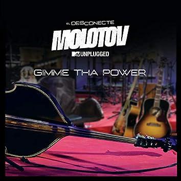 Gimme Tha Power (MTV Unplugged)