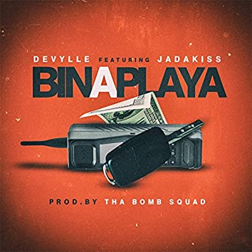 Bin a Playa (feat. Jadakiss) - Single