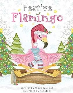 Festive Flamingo: Meditations for Children (Calm, Create, Meditate.)