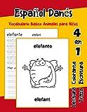 Español Danés Vocabulario Basico Animales para Niños: Vocabulario en Espanol Danes de preescolar...