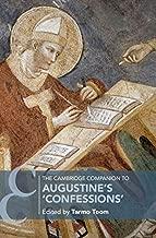 "The Cambridge Companion to Augustine's ""Confessions"" (Cambridge Companions to Religion) (English Edition)"