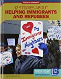 12 Stories about Helping Immigrants and Refugees