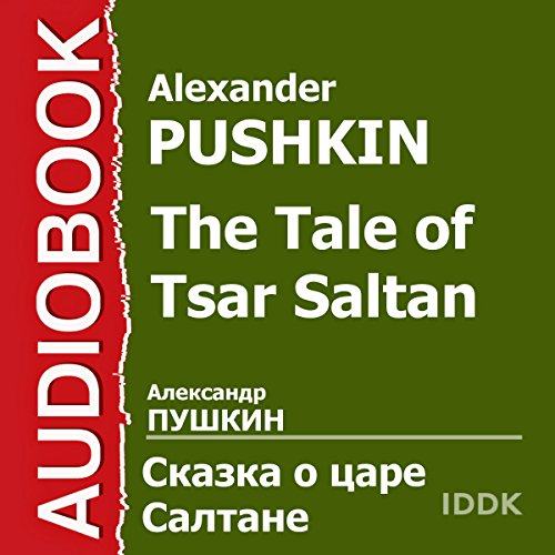 The Tale of Tsar Saltan [Russian Edition] audiobook cover art