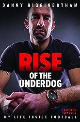 Danny Higginbotham Book - Rise of the Underdog