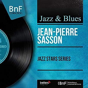 Jazz Stars Series (feat. Sacha Distel, Benoit Quersin, Christian Garros) [Mono Version]