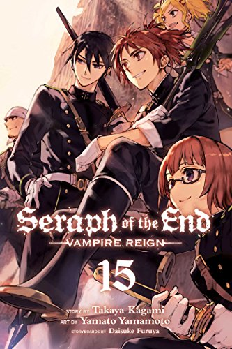 Seraph of the End, Vol. 15, 15: Vampire Reign