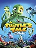 Image: Watch A Turtle's Tale: Sammy's Adventures | Dive into adventure with Sammy the sea turtle as he swims the ocean searching for the love of his life, Shelly