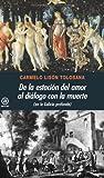 De la estación del amor al diálogo con la muerte. (en la Galicia profunda) (Universitaria nº 277)