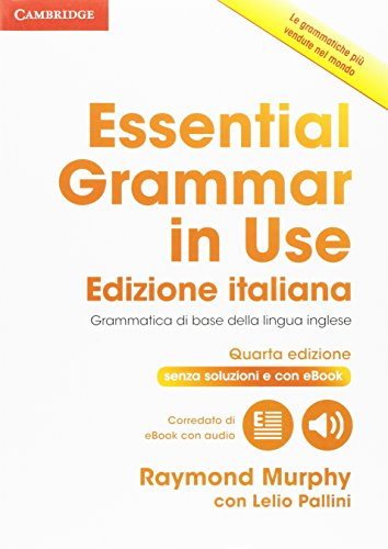 Essential Grammar in Use Book Without Answers with Interactive eBook Italian Edition [Lingua inglese]: 1