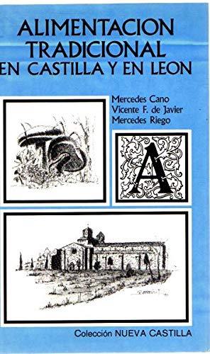 Alimentaci—n tradicional en Castilla y en Le—n