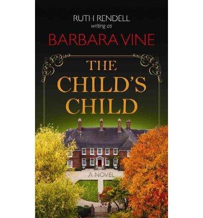 [(The Child's Child)] [by: Barbara Vine]