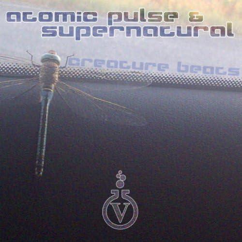 Atomic Pulse & Supernatural