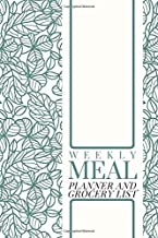 Weekly Meal Planner and Grocery List: Eating Organizer Book Journal Tracker Food Dairy To log Track & Monitor Calories Plan Set Diet and Menu. Help ... 110 pages (Weekly Meal & Drink journals)