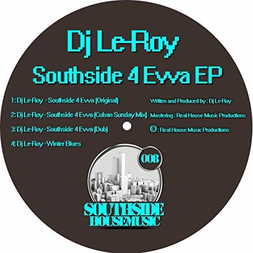 Southside 4 Evva (Cuban Sunday Mix)