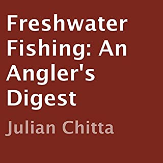 Freshwater Fishing: An Angler's Digest audiobook cover art