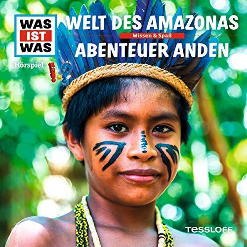 Welt des Amazonas / Abenteuer Anden Titelbild