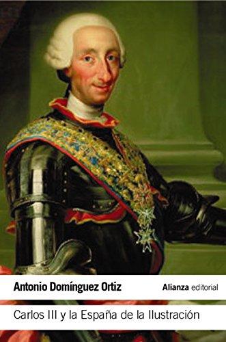 Carlos III y la España de la Ilustración (El libro de bolsillo - Historia)