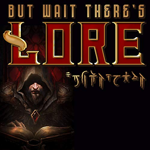 But Wait! There's Lore! Podcast By Warcraft Radio cover art