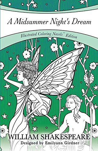 A Midsummer Night's Dream: Coloring Novel Edition PDF Books
