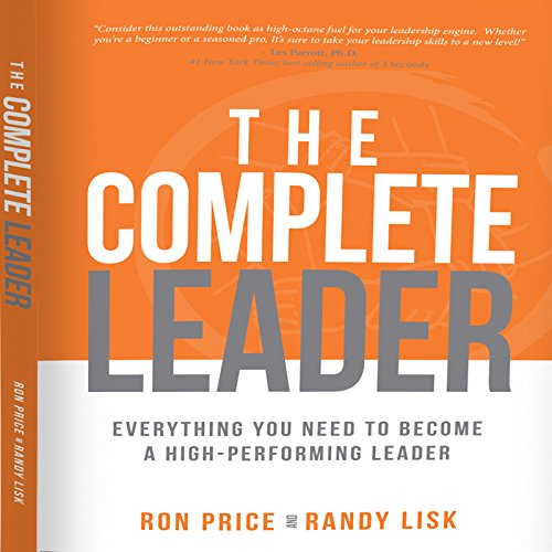 The Complete Leader Audiobook By Ron Price,                                                                                        Randy Lisk cover art