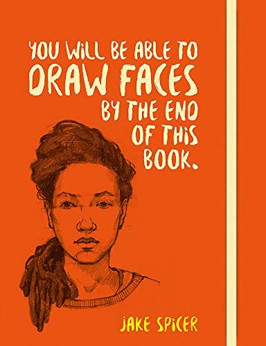 You Will be Able to Draw Faces by the End of This Book product image