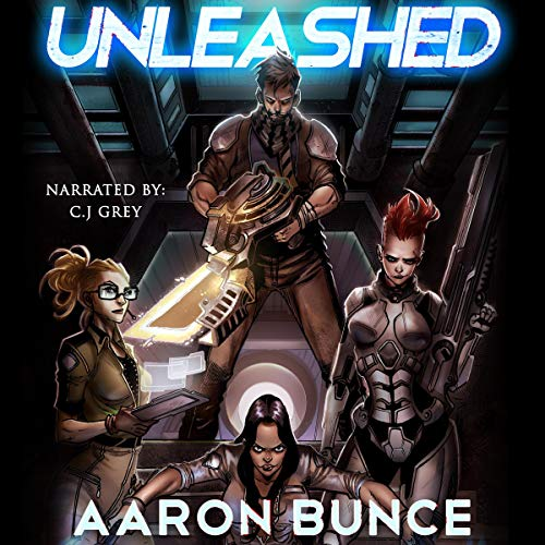 Unleashed Audiobook By Aaron Bunce cover art