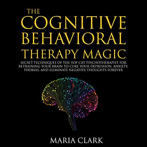 The Cognitive Behavioral Therapy Magic audiobook cover art