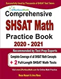 Comprehensive SHSAT Math Practice Book 2020 - 2021: Complete Coverage of all SHSAT Math Concepts + 2 Full-Length SHSAT Math Tests