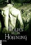 Breeds - Wolfes Hoffnung (Breeds-Serie 2)