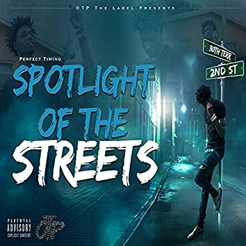 Spotlight Of The Streets