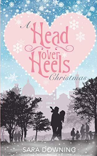 A Head Over Heels Christmas: Book 3 in the Head Over Heels series